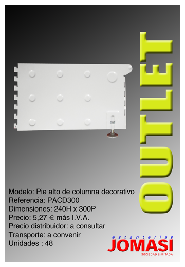 Pie alto decorativo 300 mod